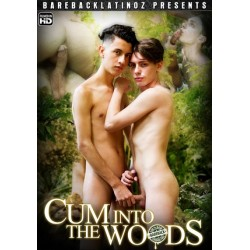 Cum Into The Woods DVD Bareback Latinoz Wolfis Erotik!