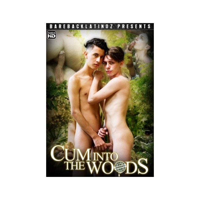 Cum Into The Woods DVD Bareback Latinoz Wolfis Erotik!